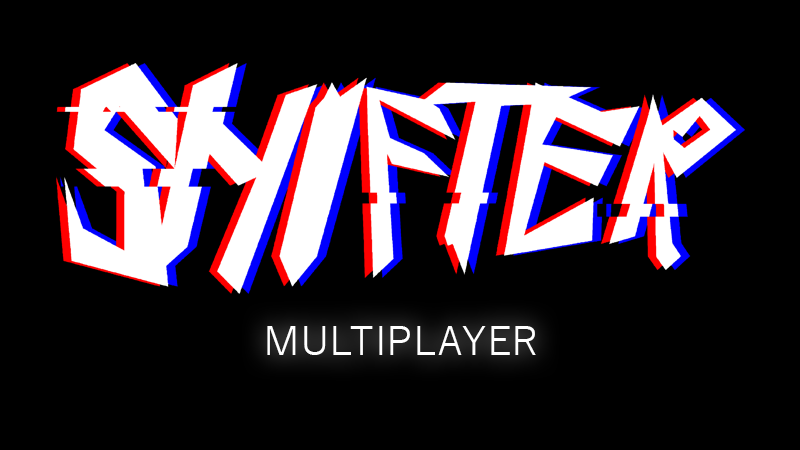 Shifter multiplayer